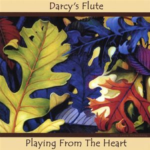 Darcys Flute-Playing from the Heart
