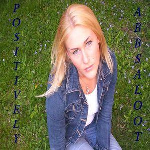 Positively Abbsaloot