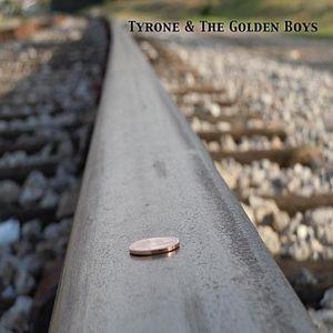 Tyrone & the Golden Boys