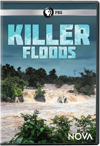 NOVA: Killer Floods