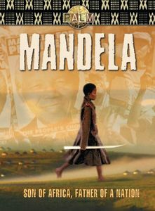 Nelson Mandela: Son of Africa Father of Nation