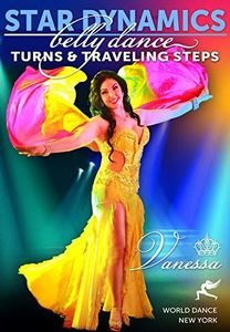 Star Dynamics - Belly Dance Turns & Traveling Steps