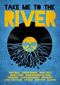 Take Me to the River