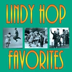 Lindy Hop Favorites /  Various