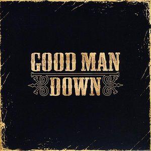 Good Man Down