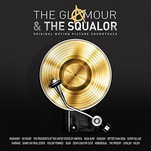 The Glamour And The Squalor, Vol. 1: The Glamour