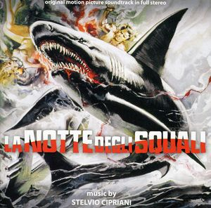 La Notte Degli Squali (Night of the Sharks) (Original Motion Picture Soundtrack)