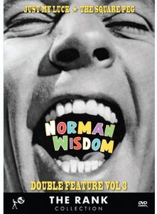 Norman Wisdom: Volume 3: Just My Luck and the Square Peg