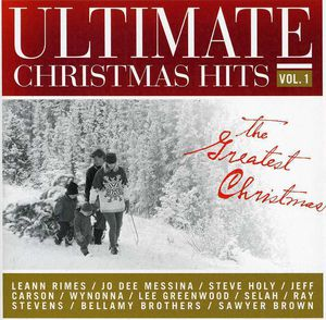 Ultimate Christmas Hits, Vol. 1: The Greatest Christmas