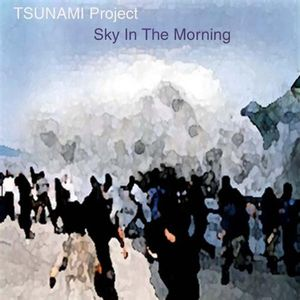 Tsunami Project: Sky in the Morning