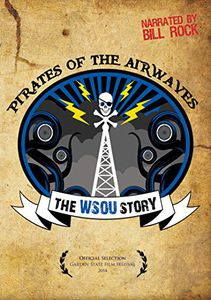 Pirates of the Airwaves the Wsou Story