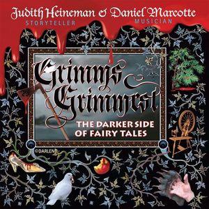 Grimm's Grimmest: Darker Side of Fairy Tales