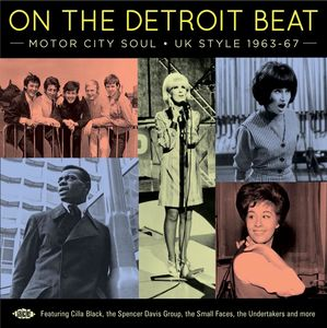 On The Detroit Beat: Motor City Soul UK Style 1963-1967 /  Various [Import]
