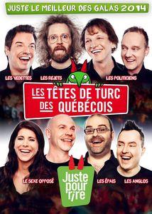 Juste Le Meilleur Des Galas 2014-Les Tetes de Turc [Import]