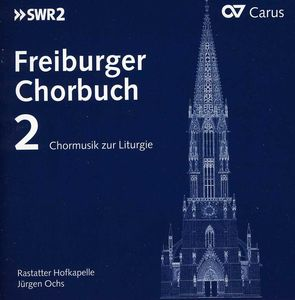 Freiburg Choral Collection Selected Choral