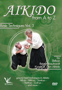 Aikido From A To Z Basic Techniques, Vol. 3: Ground Holds