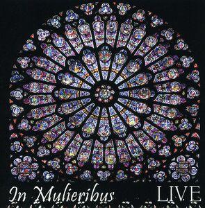 In Mulieribus: Live