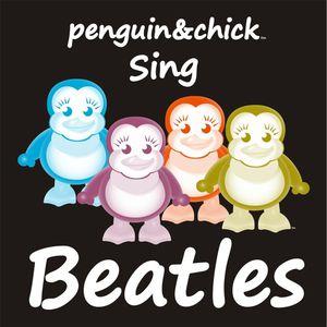 Penguin & Chick Sing Beatles 2