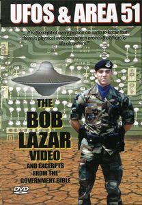 UFOs & Area 51 2: Bob Lazar