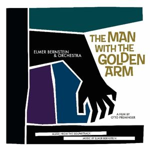 The Man With the Golden Arm (Music From the Soundtrack) [Import]