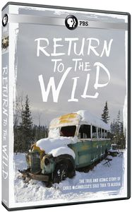 Return to the Wild: Chris McCandless Story