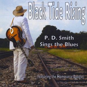 Black Tide Rising: P. D. Smith Sings the Blues