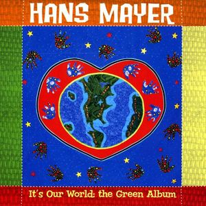 It's Our World- the Green Album