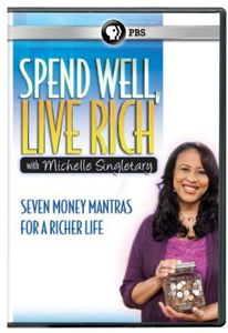 Spend Well Live Rich With Michelle Singletary