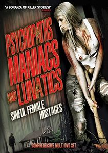 Psychopaths Maniacs & Lunatics: Sinful Female