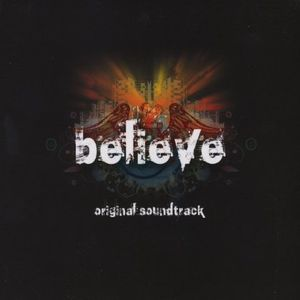 Believe (Original Soundtrack)