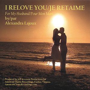 I Relove You/ Je Retaime