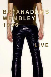 Bryan Adams: Wembley Live 1996 [Import]