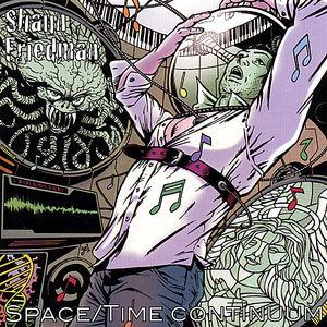 Friedman, Shaun : Space/ Time Continuum