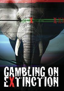 Gambling On Extinction