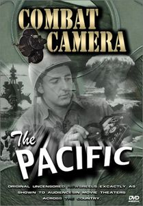 Combat Camera: The Pacific