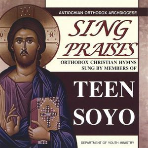 Sing Praises-Orthodox Christian Hymns Sung By Teen