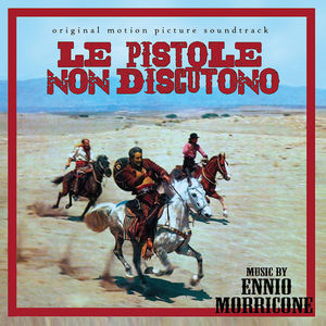 Le Pistole Non Discutono (Original Soundtrack)