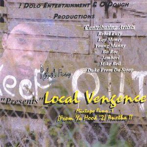 Local Vengence Mixtape Flava.1From Ya Hood 2 Anoth
