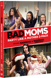 Bad Moms: Party Like A Mother