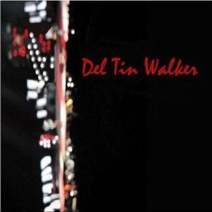 Del Tin Walker