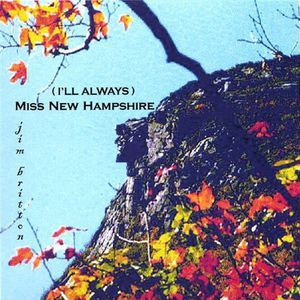 I'll Always Miss New Hampshire