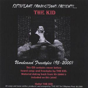 Kid Unreleased Freestyles 95-2000