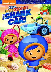 Team Umizoomi: Meet Shark Car