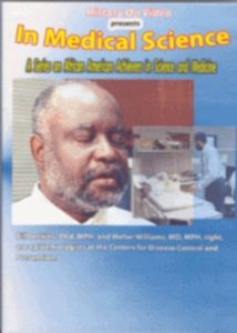 In Medical Science With Bill Jenkins, Ph.D., MPH and Walter Williams