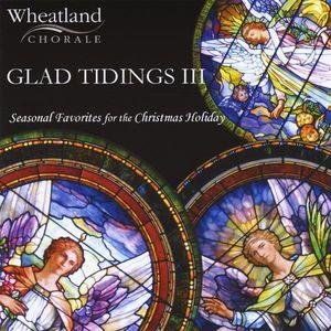 Glad Tidings! III