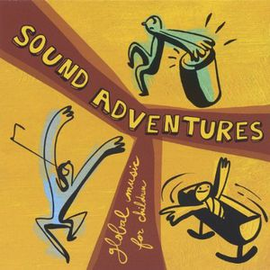 Sound Adventures-Global Music for Children