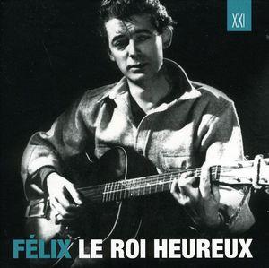 Felix Le Roi Heureux [Import]