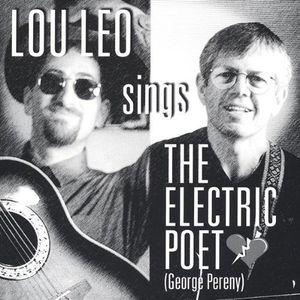Lou Leo Sings the Electric Poet