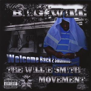 Welcome Back 2 Smallville: Willie Smith Movement