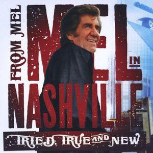 From Mel in Nashville: Tried True & New